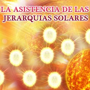 la-asistencia-de-las-jerarquias-solares