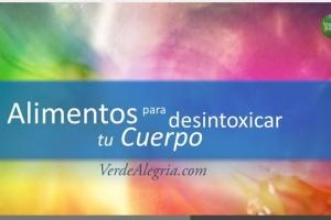 Alimentos para desintoxicar tu cuerpo_omtimes